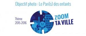 """Lancement de la 6e édition de l'opération """"Objectif photo : le Pari(s) des enfants"""". Thème 2015-2016 : ZOOM TA VILLE"""