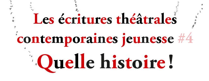 <strong>Formation – Les écritures théâtrales contemporaines jeunesse #4 Quelle histoire !</strong>