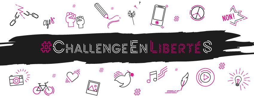<strong>#ChallengeEnLibertés</strong>