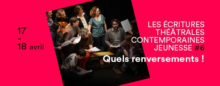 Formation · Écritures théâtrales jeunesse QUELS RENVERSEMENTS !