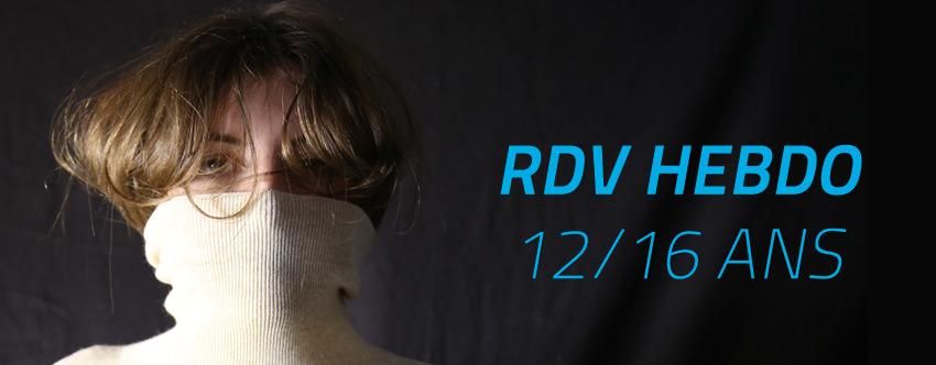 <strong>Restitution théâtre et vidéo – Rendez-vous hebdo 12/16 ans</strong>