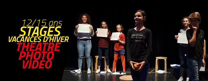 <strong>Stages vacances février-mars 12/15 ans – Théâtre, photo ou vidéo</strong>