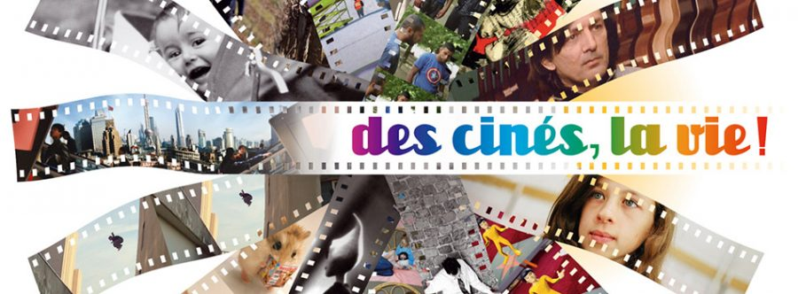 <strong>Des cinés, la vie !</strong>